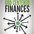 God Centered Finances – Ebook  «  MarkAsbell.com