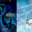 CHOICE Movie Reviews:  The Good Dinosaur   by Andy Peth - The Party Of Choice