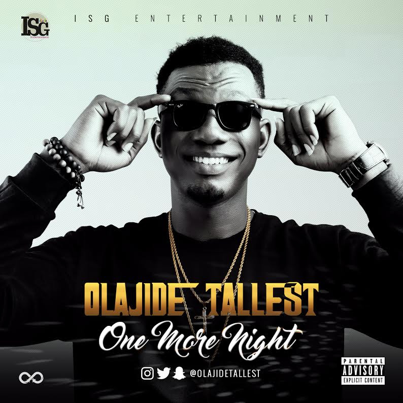 Olajide Tallest - One More Night