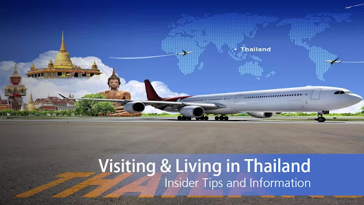 Essential Guide to Visiting and Living in Thailand