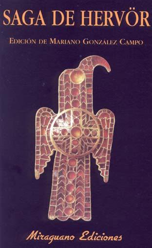 Resultado de imagem para Saga de Hervör, trad. M. González Campo