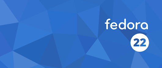 Fedora 22 released and available now - Fedora Magazine
