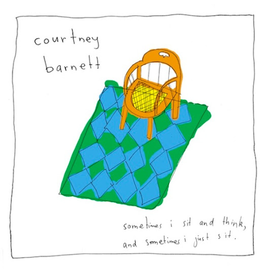 "Courtney Barnett, ""Sometimes I Sit and Think, and Sometimes I Just Sit"""