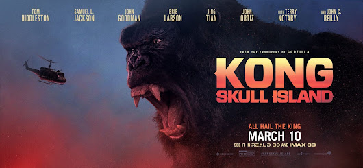 Kong: Skull Island (3D) (2017) (Review)