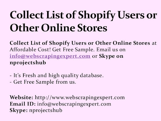 Collect List of Shopify users or Other Online Stores