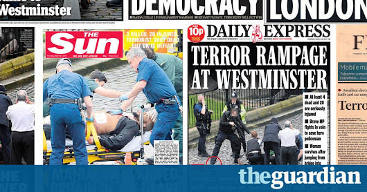 The media response to the Westminster attack reflects a divided country | Polly Toynbee | Opinion | The Guardian