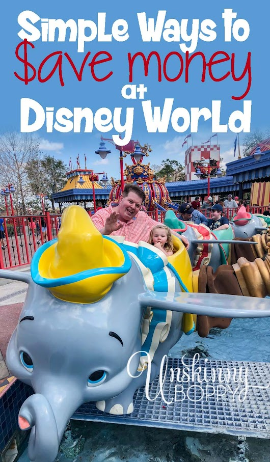 Creative Ways to Save Money on a Disney Vacation - Unskinny Boppy