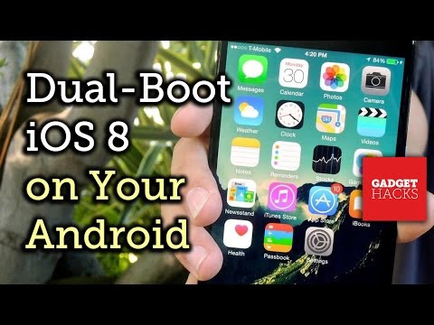 Exclusive: Dual-Boot iOS 8 on Your Android Phone (4.0+)
