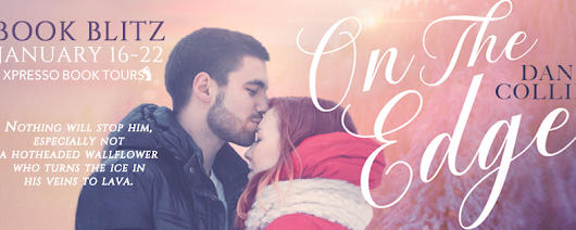 Blitz Sign-Up: On the Edge by Dani Collins | Xpresso Book Tours