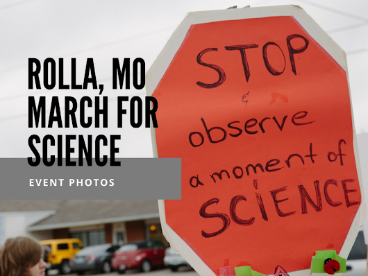 March for Science - Earth Day 2017 | Rolla, Missouri