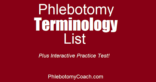 Phlebotomy Terminology And Practice Test