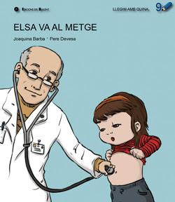 Elsa va al metge