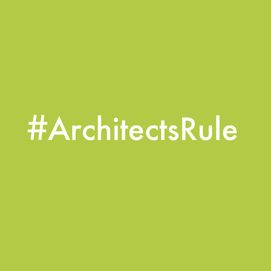 Architects RULE!