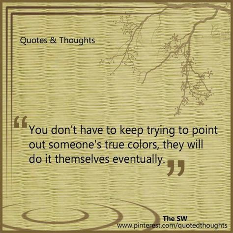 Peoples True Colors Come Out Quotes