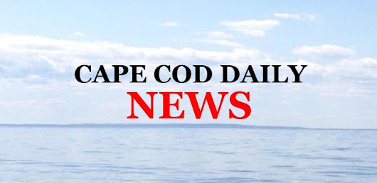 Cape Cod Daily News Archives » 09/20/2018