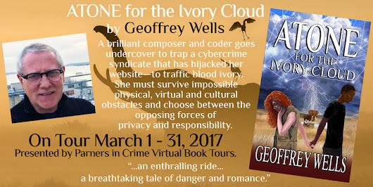 Blog Tour: Atone for the Ivory Cloud by Geoffrey Wells with Giveaway!