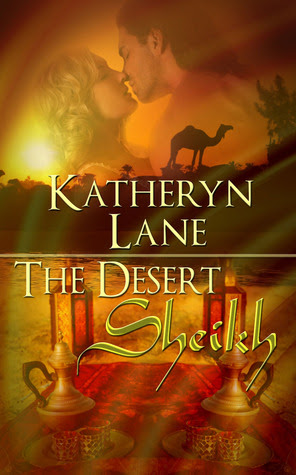 The Desert Sheikh (Books 1, 2 and 3 of The Desert Sheikh romance trilogy)