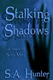 Stalking Shadows (Scary Mary)