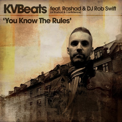 "[Hip Hop] SOTD: KVBeats ""You Know The Rules"""
