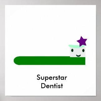 Superstar Dentist print
