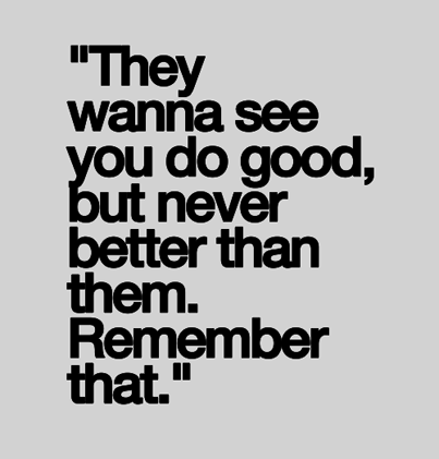 Inspirational Picture Quote They Wanna See You Do Good But Never