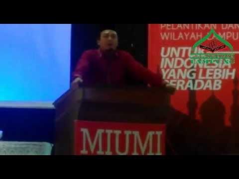 Ustadz Bachtiar Nasir - Untuk Indonesia Lebih Beradab (Pelantikan MIUMI Lampung)