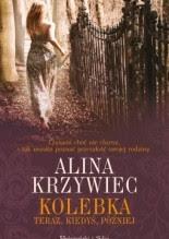 Kolebka - Alina Krzywiec