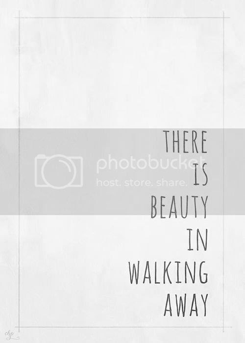 LE LOVE BLOG LOVE QUOTE IMAGE PIC PHOTO THERE IS BEAUTY IN WALKING AWAY photo LELOVEBLOGLOVEQUOTEIMAGEPICPHOTOTHEREISBEAUTYINWALKINGAWAY_zpscb647e58.jpg