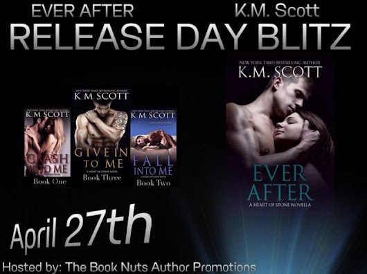 Release Day Blitz for Ever After by K.M. Scott