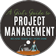 How To Manage Multiple Projects At The Same Time • Girl's Guide to...