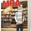 Beyond the MBA Hype: A Guide to Understanding and Surviving B-Schools