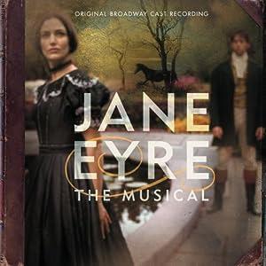 Jane Eyre: The Musical (Original 2000 Broadway Cast)