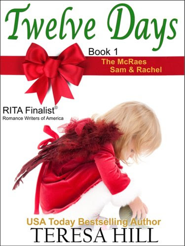 Twelve Days (The McRae Series, Book 1 - Sam and Rachel) by Teresa Hill