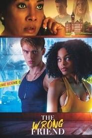 [FILM] The Wrong Friend 2018 Dublat in Romana tot Filmul