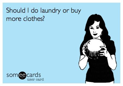 Should I do laundry or buy more clothes? #ecard