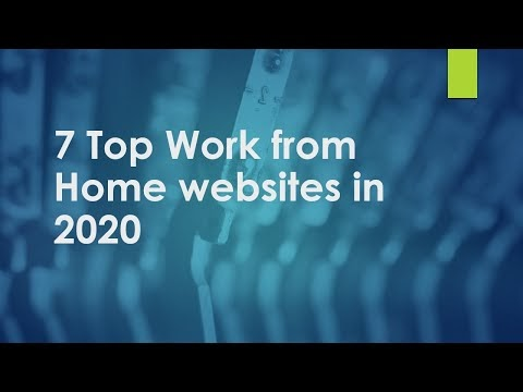 7 Top Work from Home websites in 2020