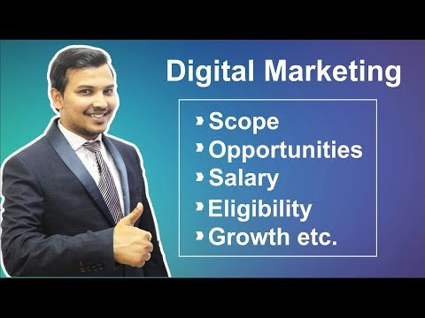 Digital Marketing Career, Salary, Eligibility, Scope & Growth In (2019)