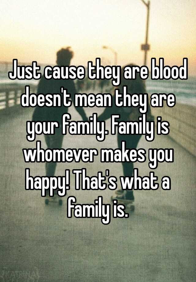 Best Ever Thats What Family Is For