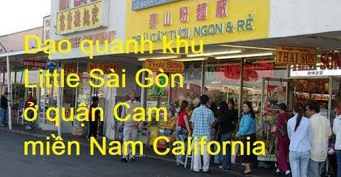 Dạo quanh khu Little Sài Gòn ở quận Cam miền Nam California