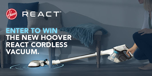 Hoover REACT Cordless Power Sweepstakes