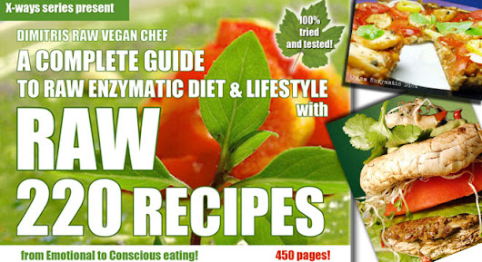 A complete guide to raw enzymatic diet, secrets and lifestyle