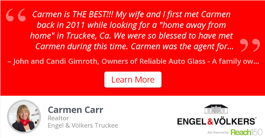 John and Candi Gimroth recommends Carmen Carr at Engel & Völkers Truckee