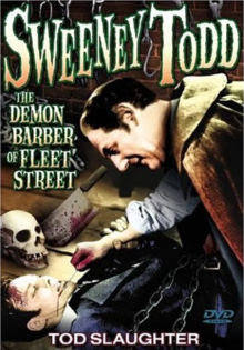 Sweeney Todd, British version by George King in 1936.