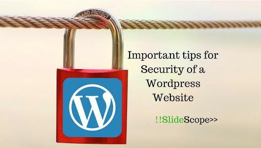 Important tips for Security of a Wordpress Website | Slide Scope