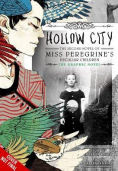 Title: Hollow City: The Graphic Novel: The Second Novel of Miss Peregrine's Peculiar Children, Author: Ransom Riggs