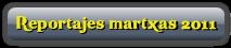 Reportajes martxas 2011