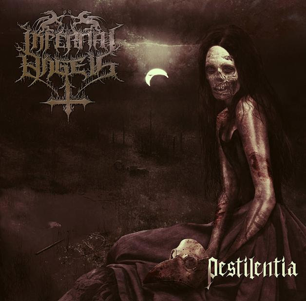 Infernal Angels - Pestilentia