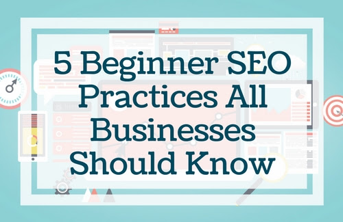 5 Key SEO Practices For Your Website - Yell Business