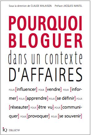 pourquoi bloguer dans un contexte d'affaires