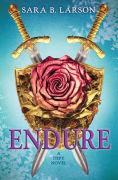 http://www.barnesandnoble.com/w/endure-sara-b-larson/1121798251?ean=9780545644907